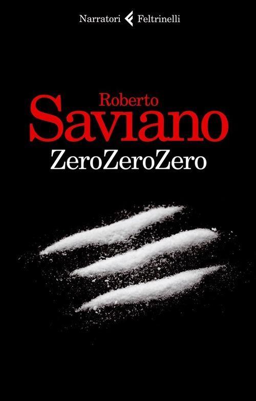 ZeroZeroZero - Roberto Saviano - copertina