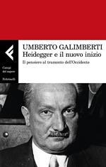 Heidegger e il nuovo inizio. Il pensiero al tramonto dell'Occidente