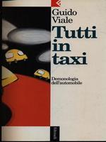 Tutti in taxi. Demonologia dell'automobile