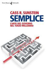 Semplice. L'arte del governo nel terzo millennio