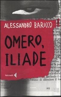Omero, Iliade - Alessandro Baricco - 3