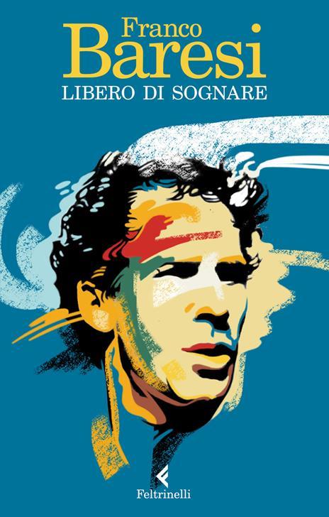 Libero di sognare - Franco Baresi - copertina