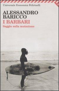 I barbari. Saggio sulla mutazione - Alessandro Baricco - copertina