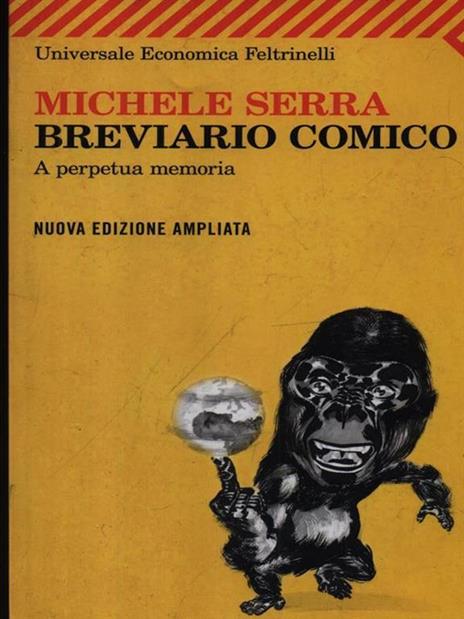 Breviario comico. A perpetua memoria - Michele Serra - 3
