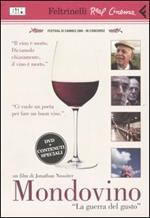 Mondovino. «La guerra del gusto». DVD. Con libro