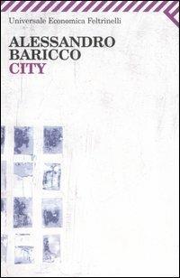City - Alessandro Baricco - copertina