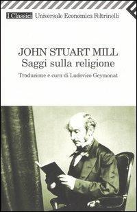 Saggi sulla religione - John Stuart Mill - copertina