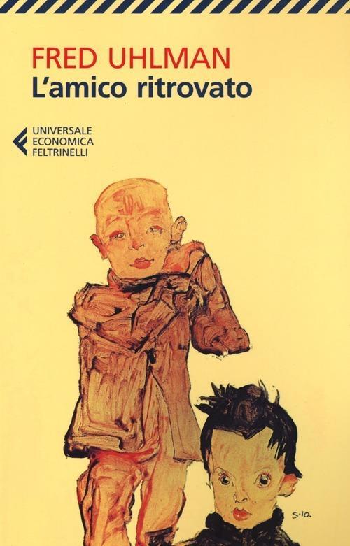 L' amico ritrovato - Fred Uhlman - copertina