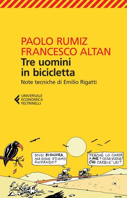 Tre uomini in bicicletta - Paolo Rumiz,Altan - copertina