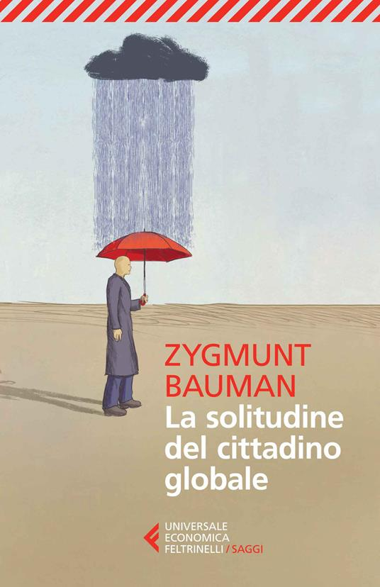 La solitudine del cittadino globale - Zygmunt Bauman - copertina