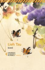Lieh Tzu (Liezi). Il classico taoista della perfetta virtù del vuoto