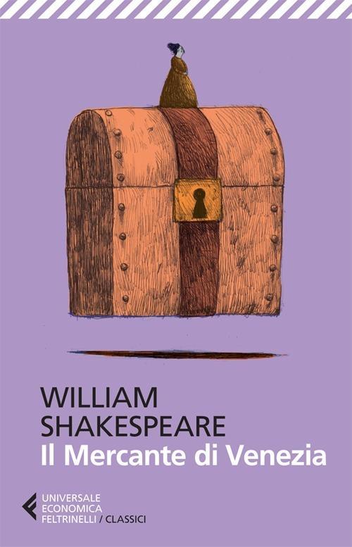 Il mercante di Venezia. Testo originale a fronte - William Shakespeare - copertina