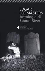 Antologia di Spoon River. Testo inglese a fronte