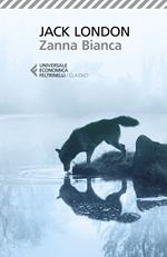 Zanna Bianca. Ediz. ampliata