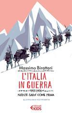 L' Italia in guerra. 1915-1918. Niente sarà più come prima