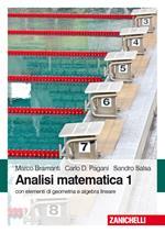 Analisi matematica 1. Con elementi di algebra lineare