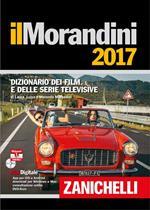 Il Morandini 2017. Dizionario dei film e delle serie televisive. Con DVD-ROM. Con aggiornamento online