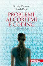 Problemi, algoritmi e coding. Le magie dell'informatica