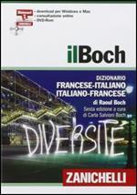 Il Boch. Dizionario francese-italiano, italiano-francese. DVD-ROM. Con aggiornamento online. Con app. Con Contenuto digitale per download