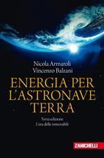 Energia per l'astronave Terra. L'era delle rinnovabili