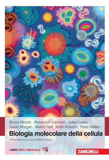 Biologia molecolare della cellula. Con e-book - copertina