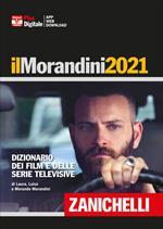 Il Morandini 2020. Dizionario dei film e delle serie televisive. Ediz. plus. Con fascicolo di aggiornamento 2021. Con Contenuto digitale per accesso on line