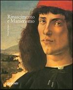 Rinascimento e manierismo. I grandi stili dell'arte occidentale