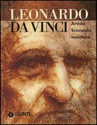 Leonardo da Vinci. Artista scienziato inventore. Ediz. illustrata - Simona Cremante - 7