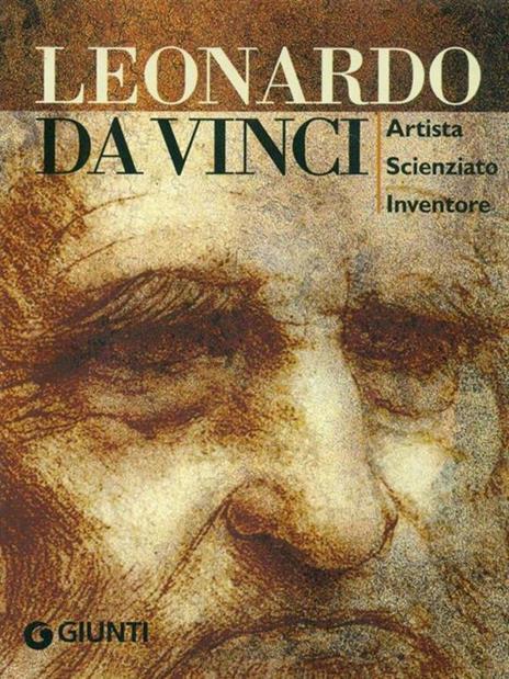 Leonardo da Vinci. Artista scienziato inventore. Ediz. illustrata - Simona Cremante - 3