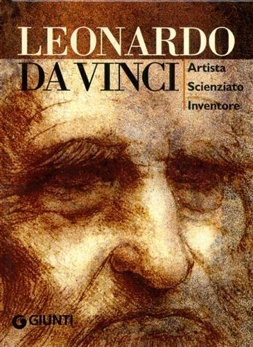 Leonardo da Vinci. Artista scienziato inventore. Ediz. illustrata - Simona Cremante - 6