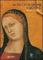 Da Puccio di Simone a Giottino. Restauri e conferme