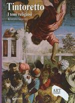 Tintoretto. I temi religiosi. Ediz. illustrata