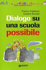 Dialogo su una scuola possibile