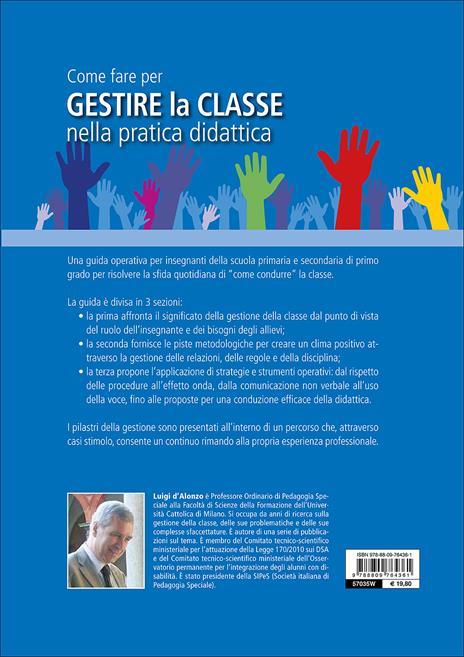 Come fare per gestire la classe nella pratica didattica. Guida base - Luigi D'Alonzo - 2