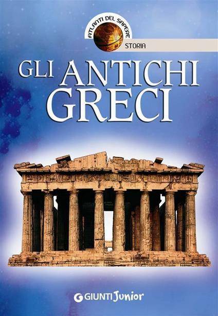 Gli antichi greci - Andrea Bachini - ebook