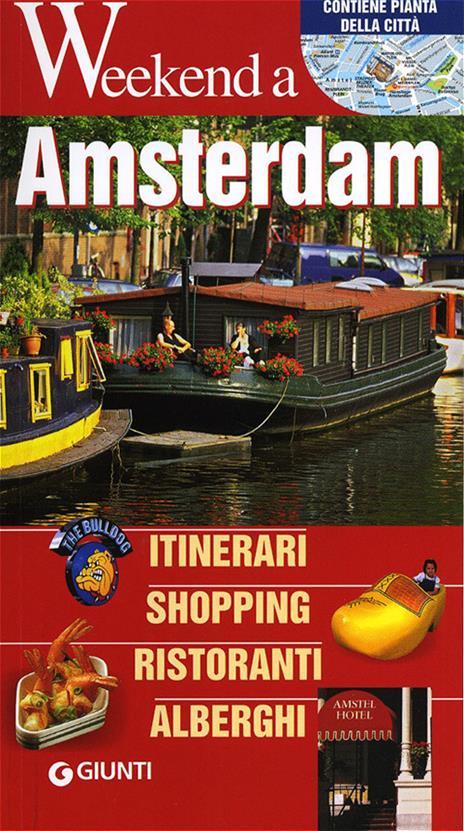 Amsterdam. Itinerari, shopping, ristoranti, alberghi - copertina