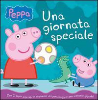 Una giornata speciale. Peppa - Silvia D'Achille - copertina