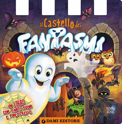 Il castello dei fantasmi - Anna Casalis,Kenny Ross - copertina