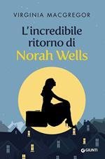 L' incredibile ritorno di Norah Wells