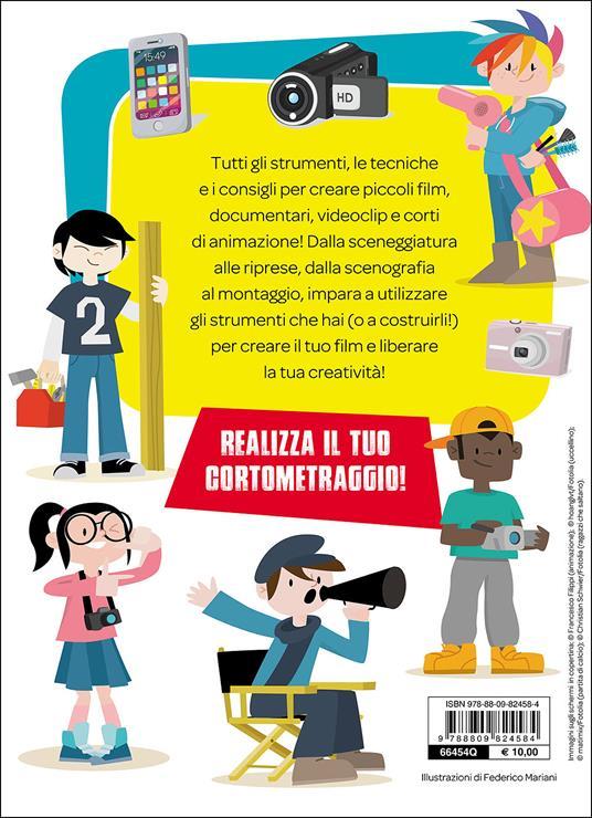 Fatti un film! Manuale per giovani videomaker - Francesco Filippi - 2