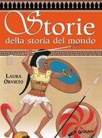 Storie della storia del mondo. Greche e barbare