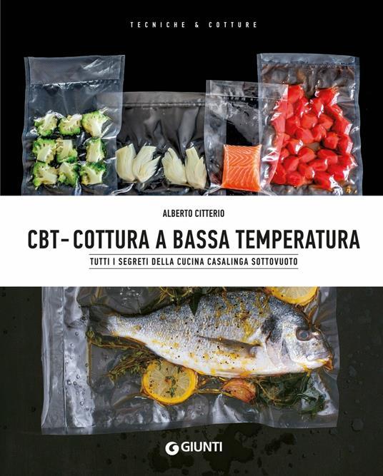 CBT. Cottura a bassa temperatura - Alberto Citterio - ebook