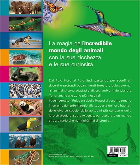 Nel mondo degli animali. Ediz. a colori - Fulco Pratesi,Isabella Pratesi - 2