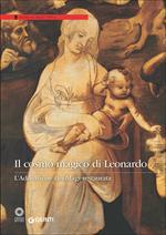 Il cosmo magico di Leonardo. L'Adorazione dei Magi restaurata. Ediz. illustrata