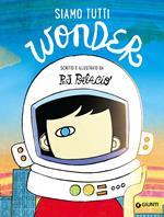 Siamo tutti Wonder
