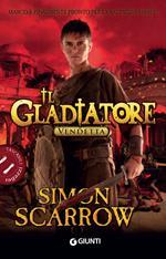 Vendetta. Il gladiatore