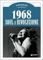 1968. Soul e rivoluzione