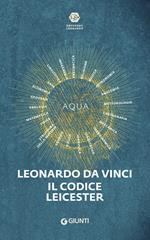 Leonardo da Vinci. Il codice Leicester