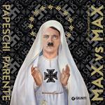 Max vs Max. Papeschi Max , Parente Massimiliano. Ediz. illustrata