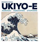 Ukiyo-e. Hokusai, Hiroshige, Utamaro